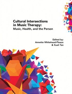 Cultural Intersections in Music Therapy: Music, Health, and the Person