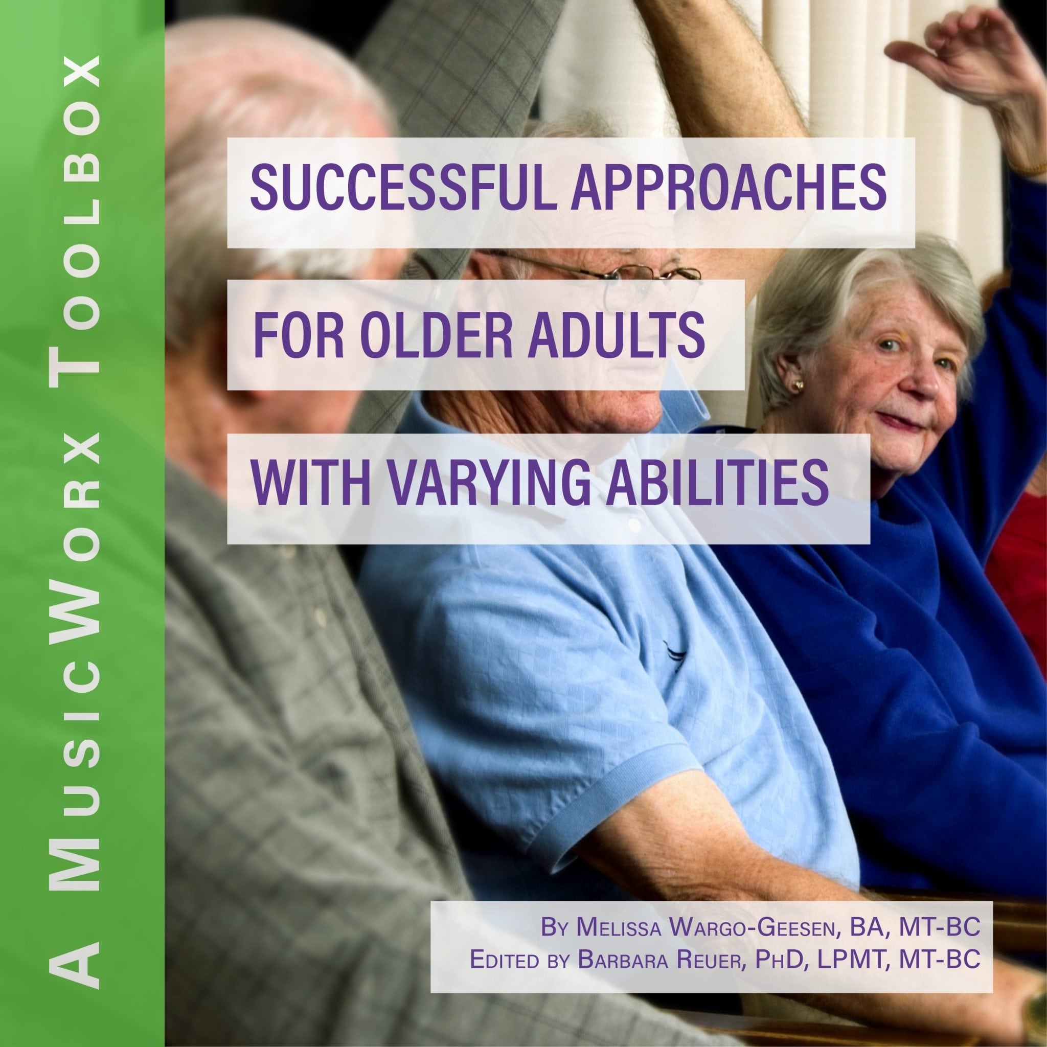 Successful Approaches for Older Adults with Varying Abilities