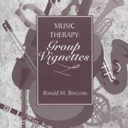 book_ronald-m-borczon-music-therapy-group-vignettes